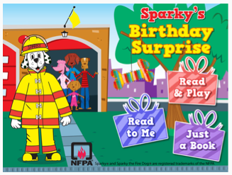Sparky's Birthday Surprise app (ages 26) teaches fire