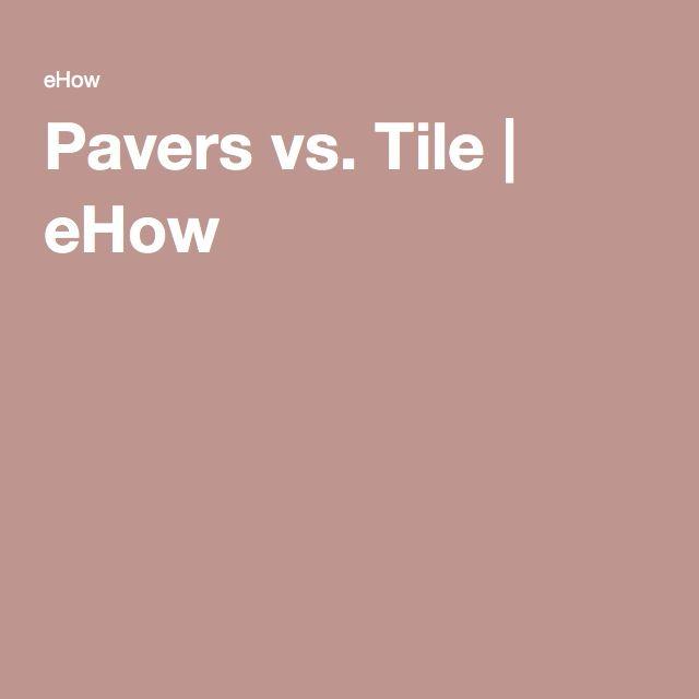 Pavers vs. Tile   eHow