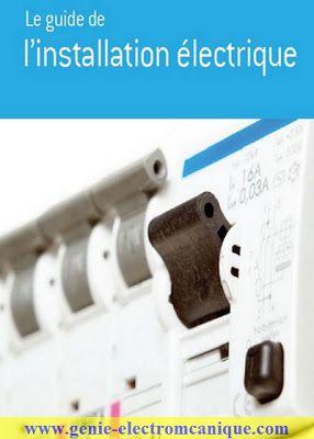 Telecharger Le Guide De L Installation Electrique Pdf Gratuit Electricity Installation Technology