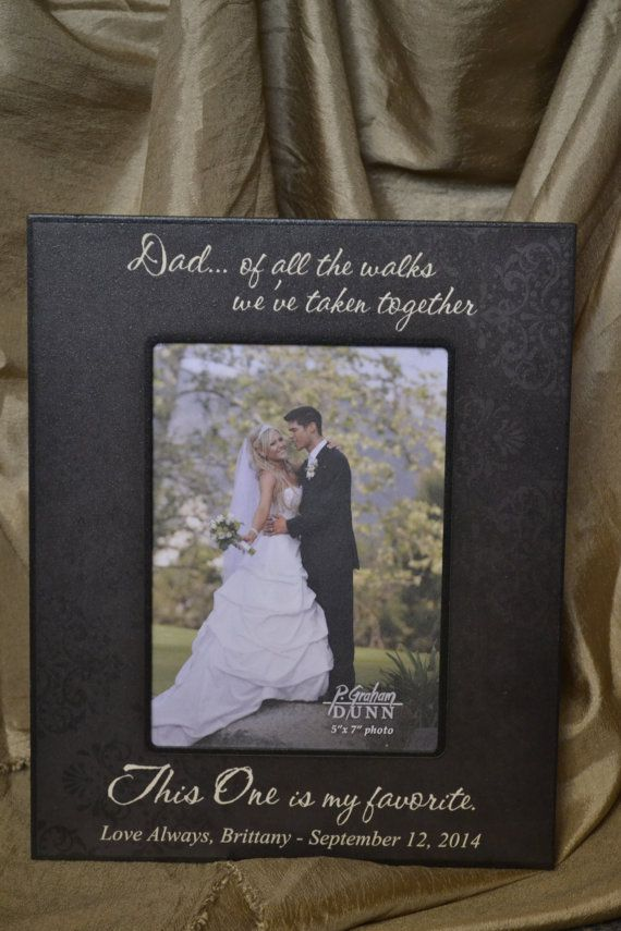 Personalized 5x7 Wedding Photo Frame Dad of All by CedarSpringsCS ...
