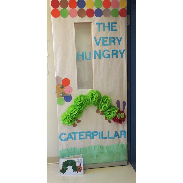 The Very Hungry Caterpillar Classroom Door Decoration Idea ...