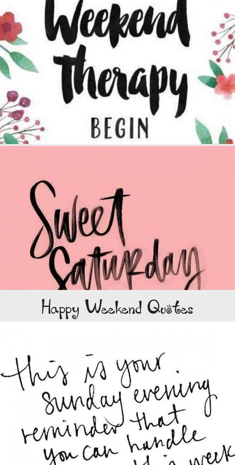 Happy Weekend Quotes  Cute and Funny Weekend Quotes And Sayings