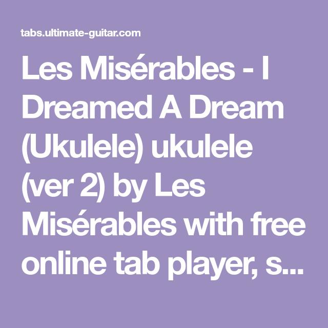 Les Misrables I Dreamed A Dream Ukulele Ukulele Ver 2 By Les