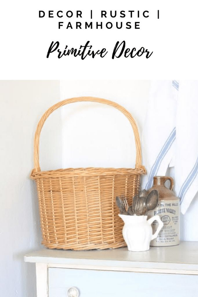 Primitive and utilitarian decor is a great with to add farmhouse decor but still be more minimal. #minimal #minimaldecor #primitive #primitivedecor #rustic #rusticdecor