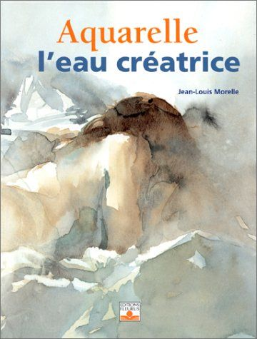 Free Download Aquarelle Leau Cratrice Read Online Aquarelle