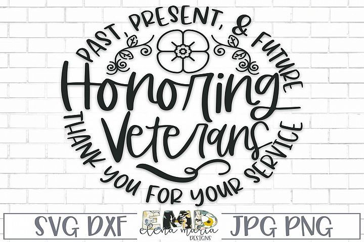 Veterans Day Svg | Honoring Veterans Svg