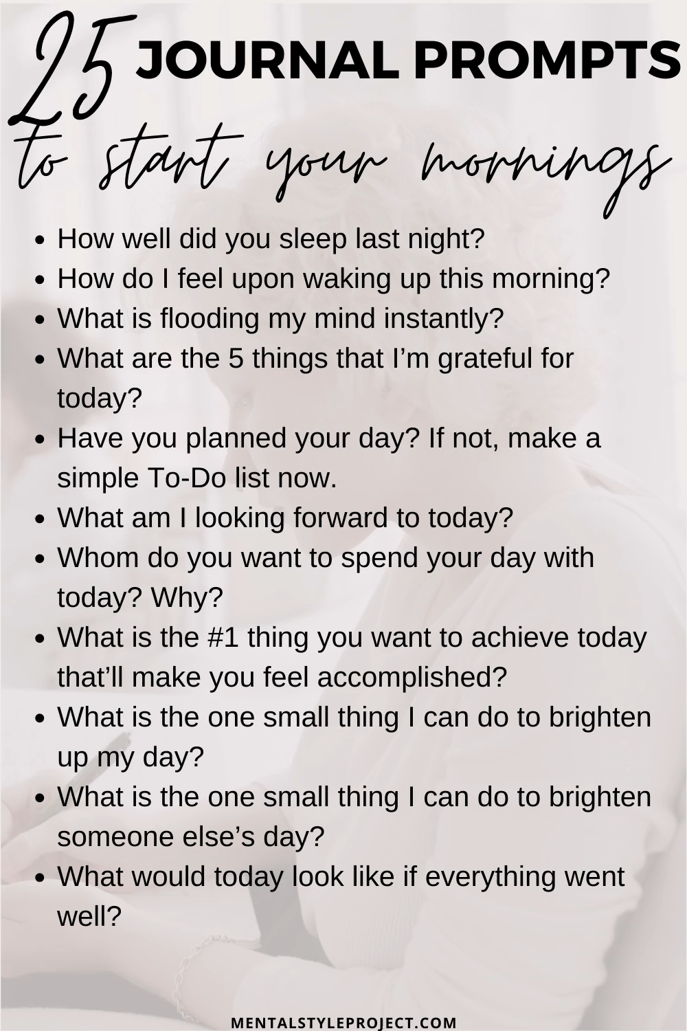 25 Morning Journal Prompts To Kickstart Your Days
