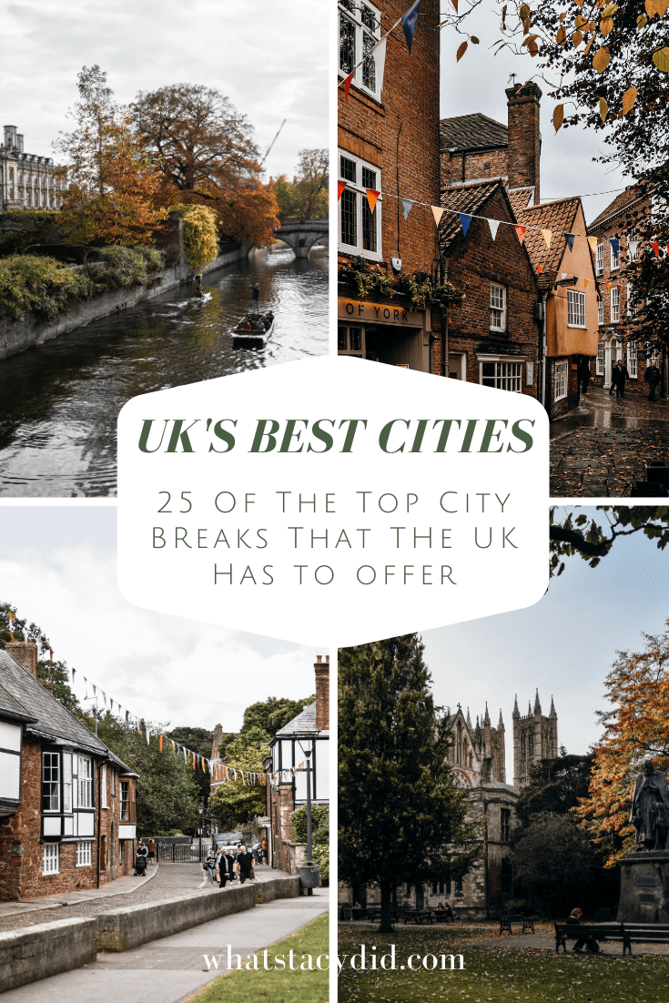 The Top 25 Uk City Breaks In 2020 With Images City Break Europe Travel England Travel