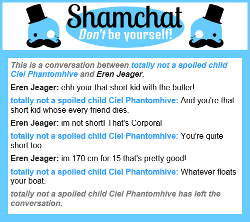 A conversation between Eren Jeager and totally not a spoiled child Ciel Phantomhive