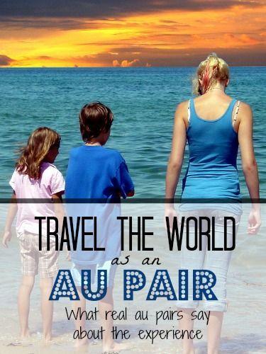 Travel The World As An Au Pair Au Pair Travel World