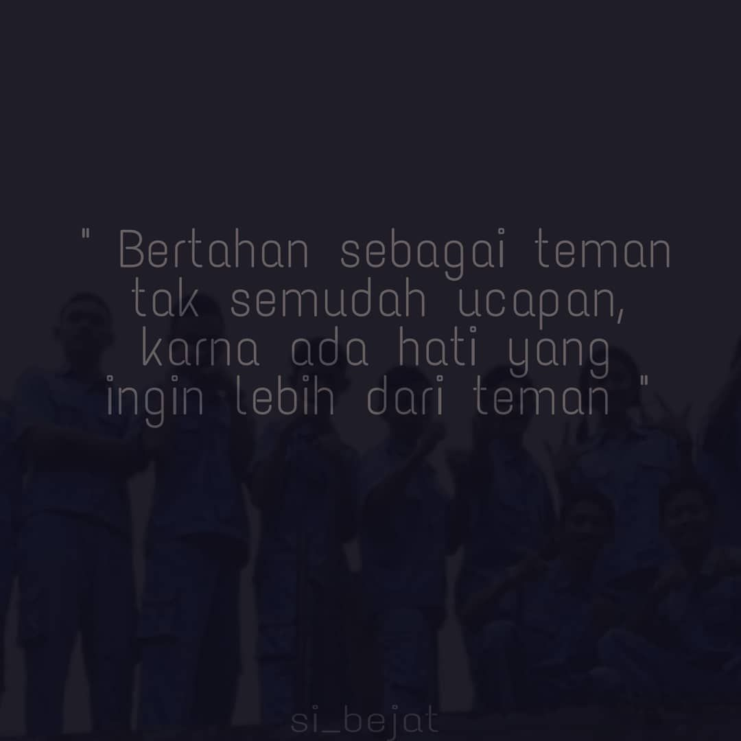 Bertahan Tertahan Quotesid Quotesindonesia Quotesgalau