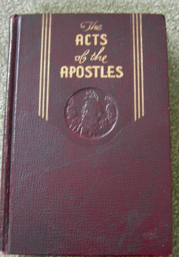 The Acts Of The Apostles In The Proclamation Of The Gospel Of
