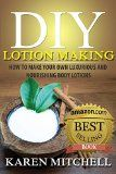 Free Kindle Book -  [Crafts & Hobbies & Home][Free] Homemade Body Lotion: 30 Organic Body Lotion Recipes for Gorgeous Skin