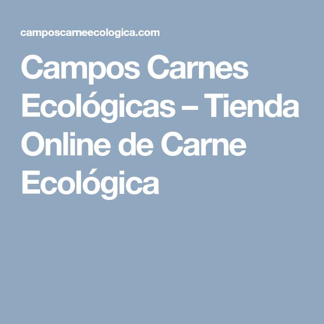 campos carnes ecológicas – tienda online de carne ecológica
