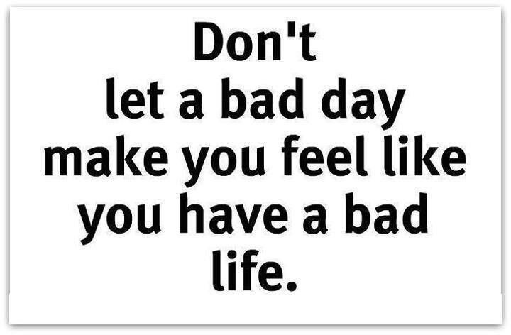 Bad Days Don T Last Forever Bad Day Quotes Bad Quotes Inspiring Quotes About Life