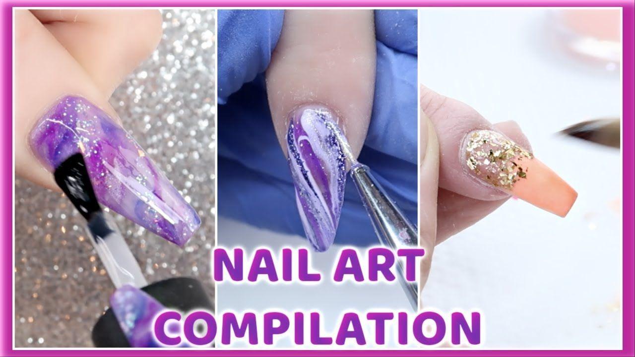 Mixed Nail Compilation Gel Acrylic Nail Art Designs Tutorials