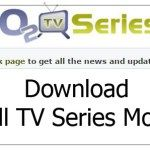 O2tvSeries – tv series download site | www o2tvseries com | CHECK