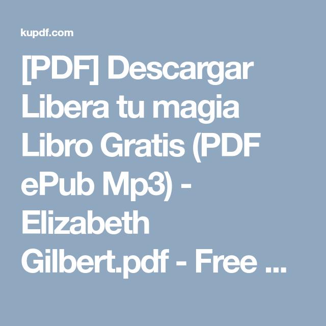 [PDF] Descargar Libera tu magia Libro Gratis (PDF ePub Mp3 ...