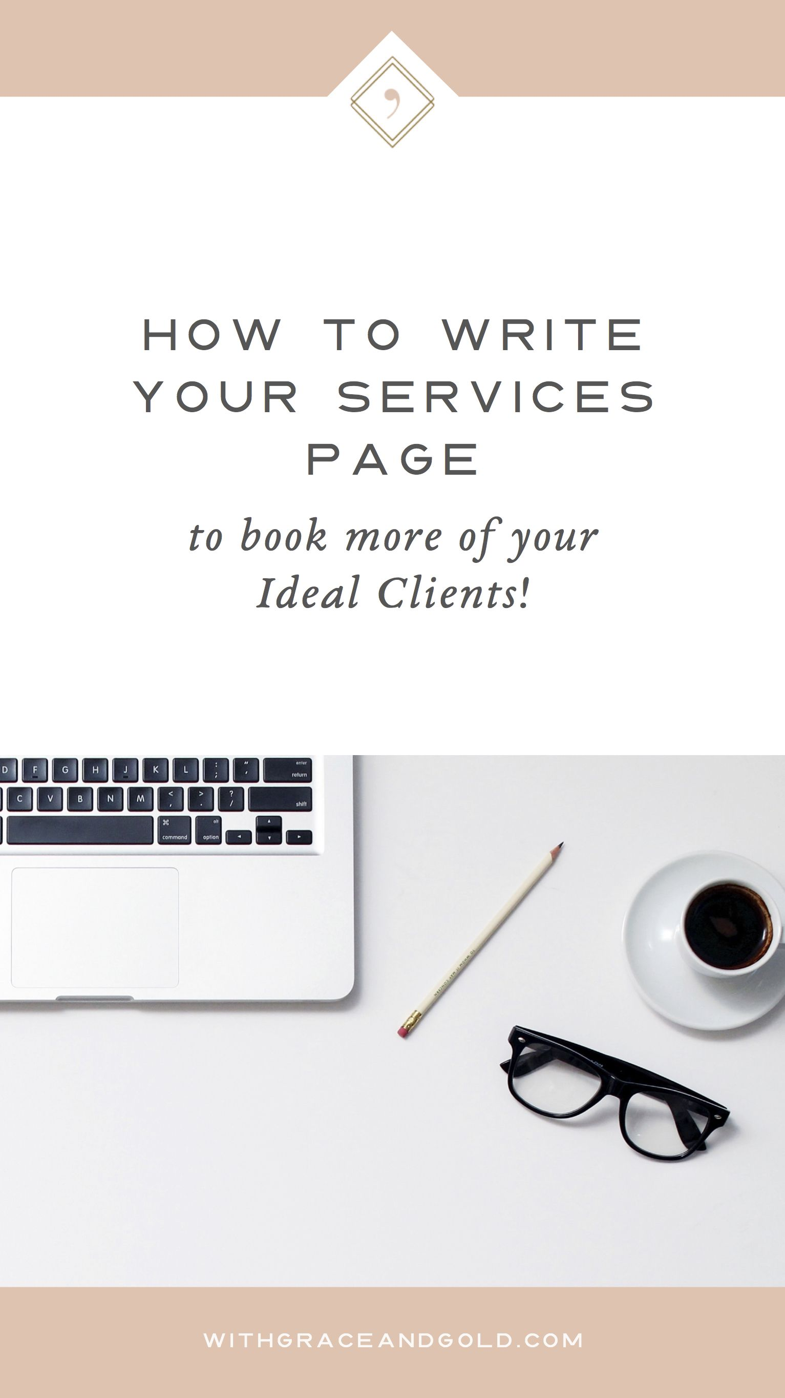 How To Write Your Services Page  With Grace and Gold  Writing