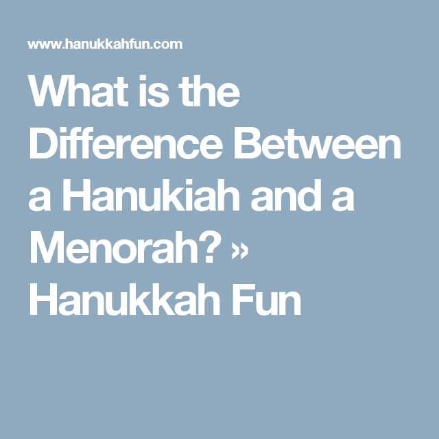 what is the difference between a hanukiah and a menorah