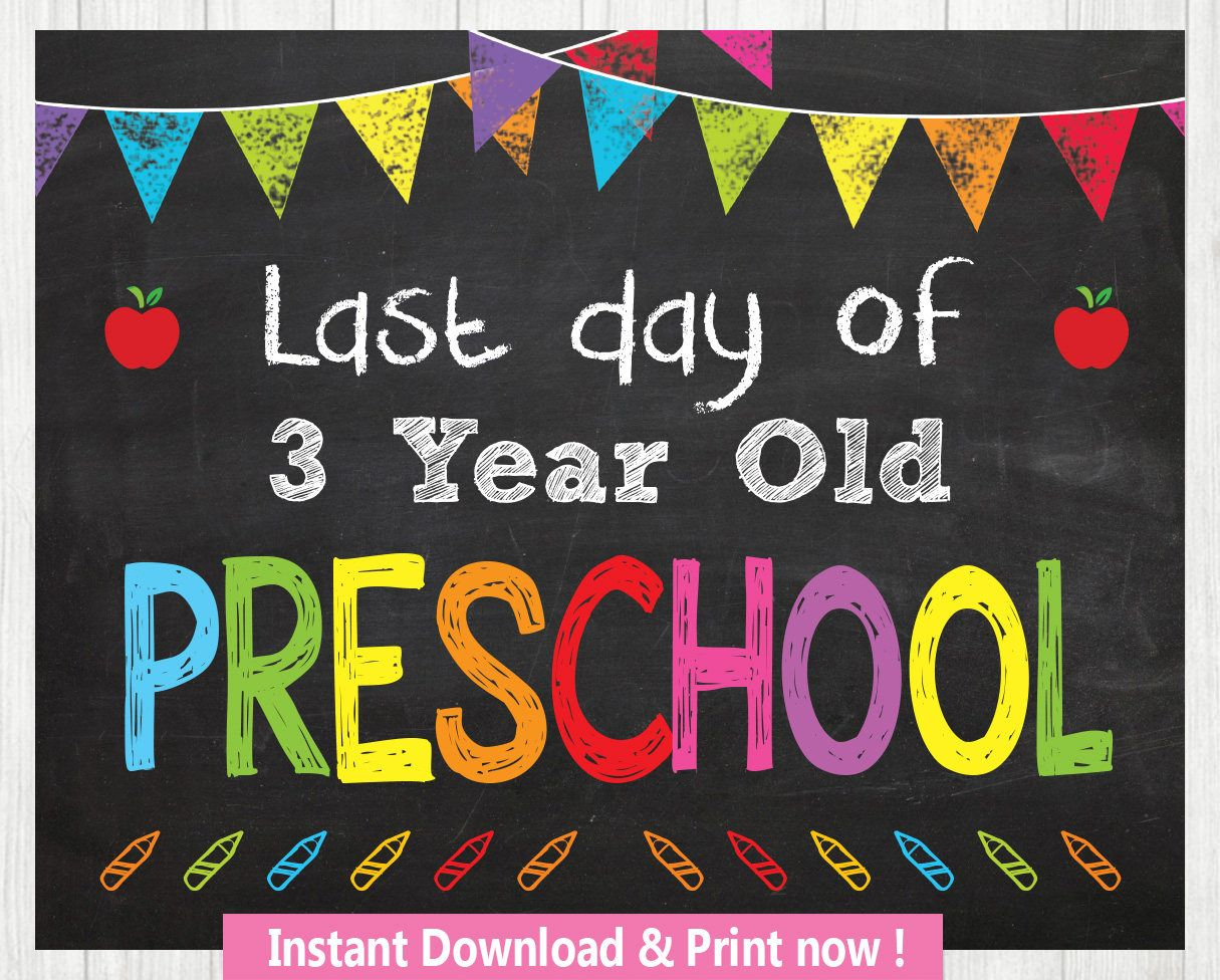 Last Day Of 3 Year Old Preschool Instant Download Last