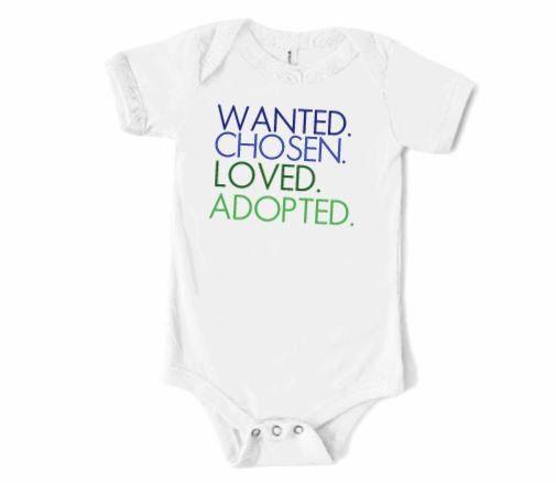 Infant or Toddler Adoption Shirt Bodysuit Chosen Wanted ...