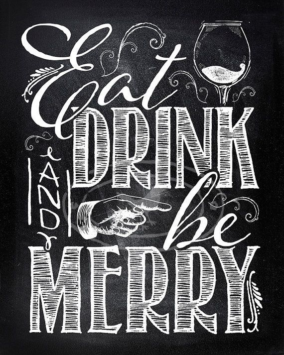 Eat Drink And Be Merry Sign In 2020 Christmas Chalkboard Painted Signs Blackboard Art