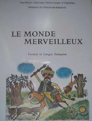 Le Monde Merveilleux 3e Livre De Lecture Algerie 1975