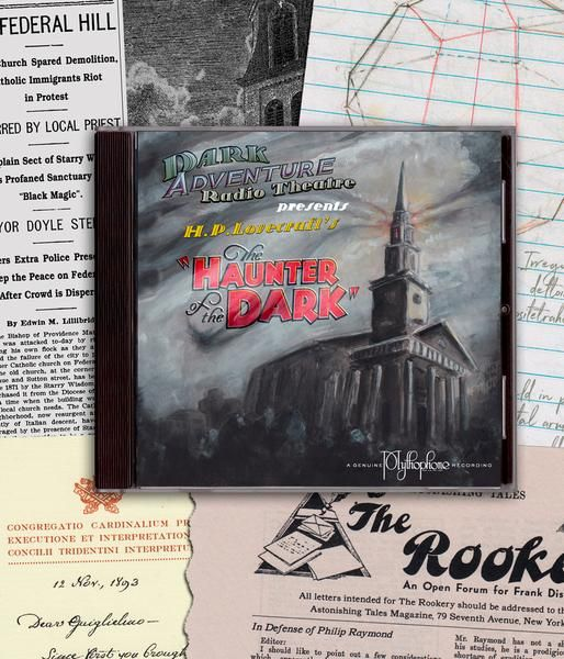 Dark Adventure Radio Theatre - The Haunter of the Dark