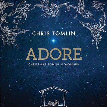 "Chris Tomlin ""Adore"" Review & Giveaway"