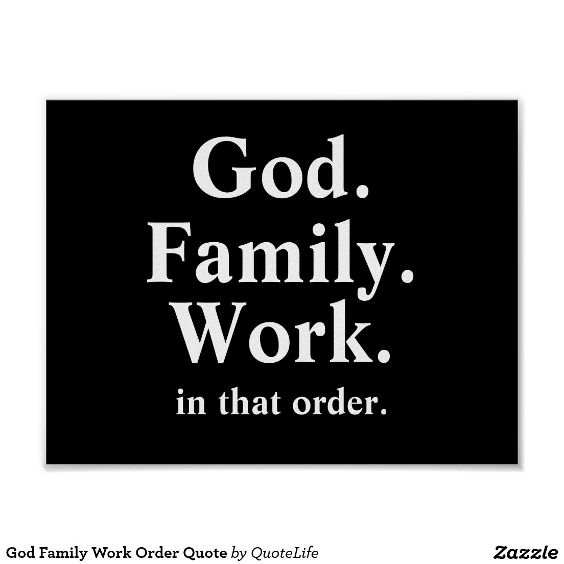God Family Work Order Quote Poster Family