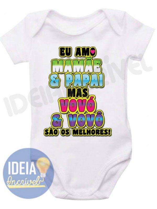 Body Infantil - Vovó e Vovô São Os Melhores Enxoval Menino b5d686d9b67