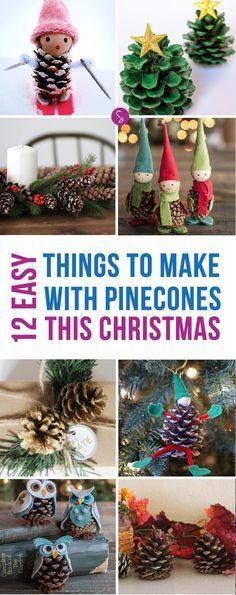 14 Easy Pinecone Crafts to Decorate Your Home this Christmas - objetos navideos