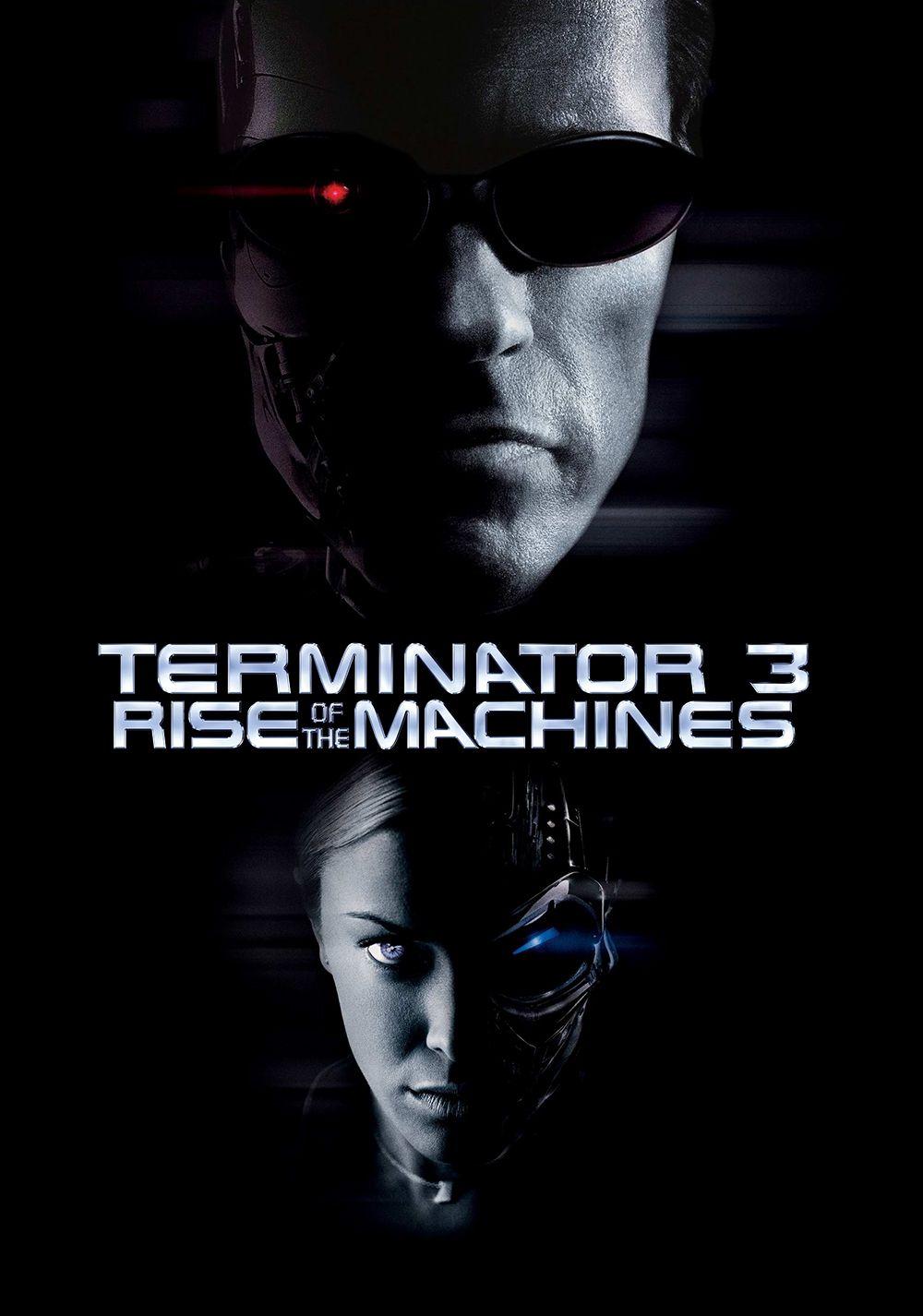 Terminator 3 Rise Of The Machines Em 2020 Cartazes De Filmes Exterminador Do Futuro 3 Exterminador Do Futuro