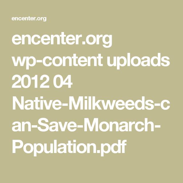 encenter.org wp-content uploads 2012 04 Native-Milkweeds-can-Save-Monarch-Population.pdf