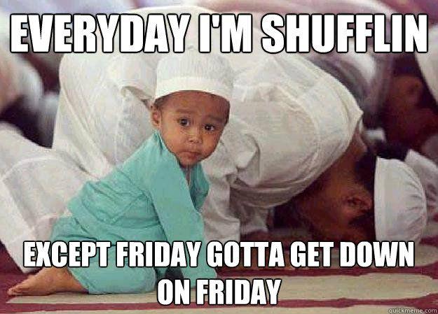 13ccaf4fd9b8cf69d9d4422ef2e90305 friday prayers memes quickmeme too funy to pass up pinterest,Get Down Funny Meme