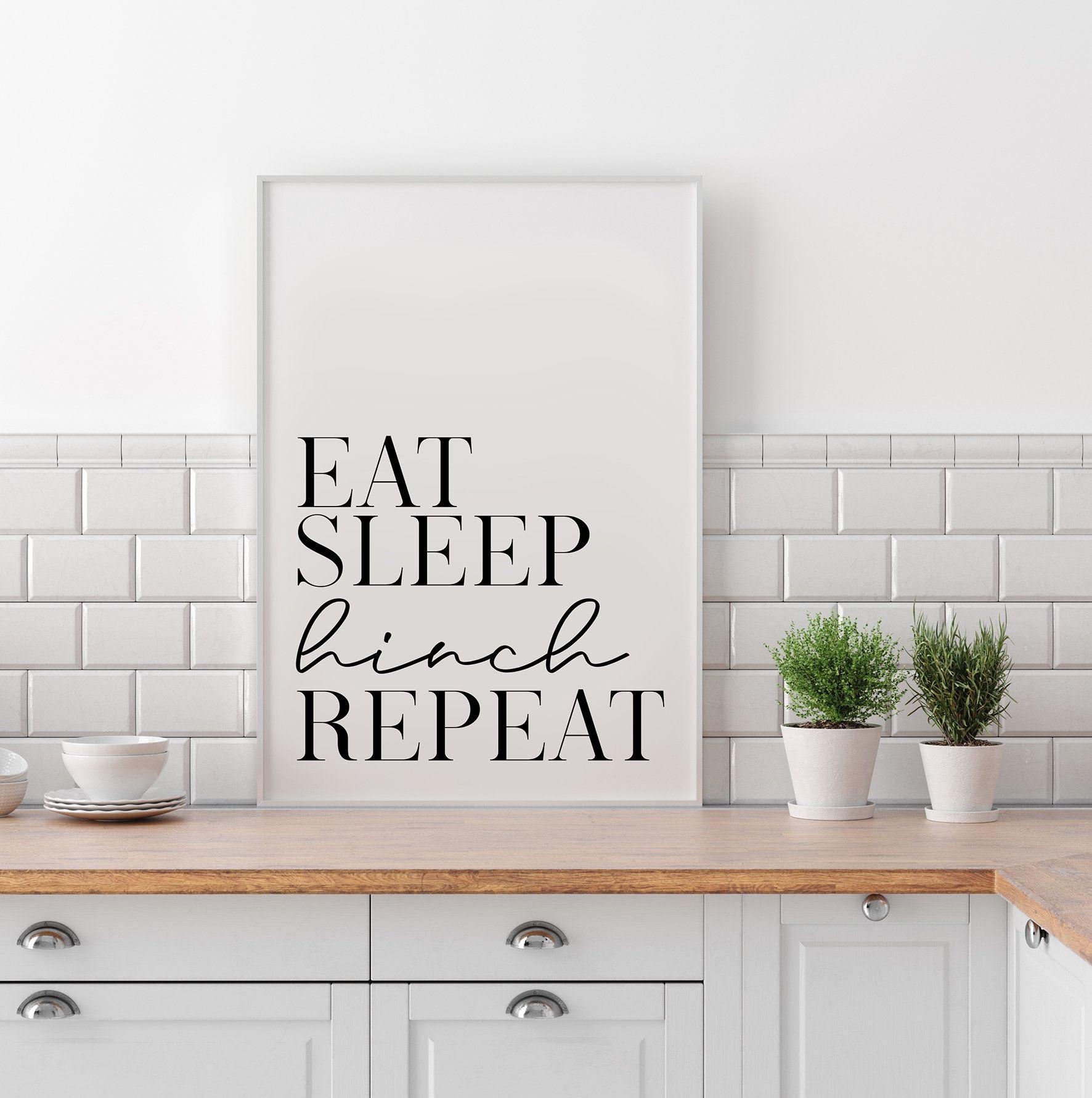 Eat Sleep Hinch Repeat Print Mrs Hinch Print Mrs Hinch Home Home Print Kitchen Print Bathroom Print Cleaning Print Hincher Hinching In 2020 Kitchen Decor Etsy Kitchen Decor Kitchen Prints