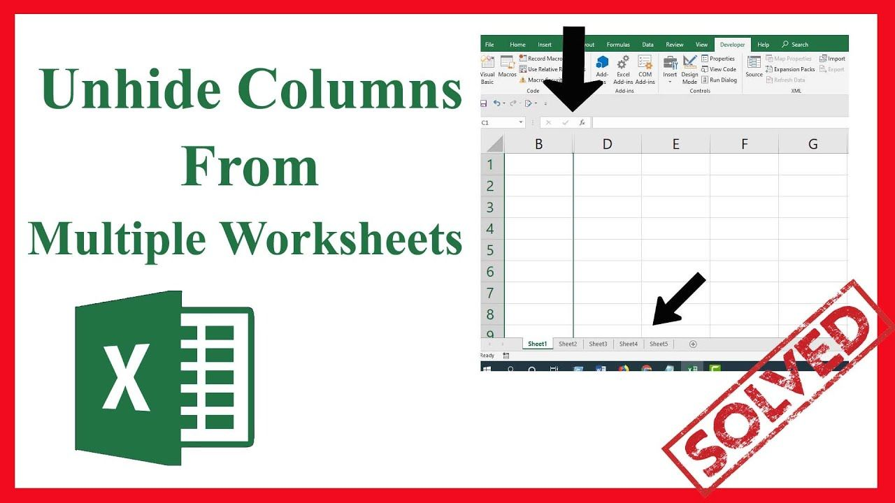 How to unhide columns from multiple worksheets in excel