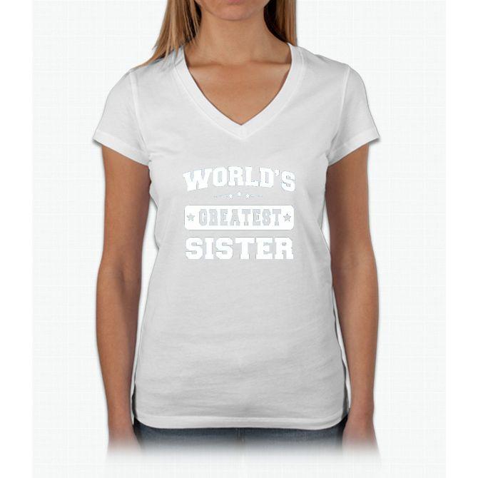 World's Greatest Sister Relative Sibling Gift Idea T-shirt Womens V-Neck T-Shirt