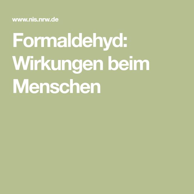 Formaldehyd Wirkungen Beim Menschen Metabolisch Systemisch Allergische Reaktion