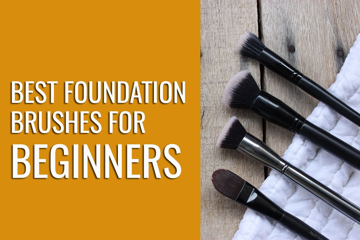 Foundation Brushes Types for Beginners Foundation brush