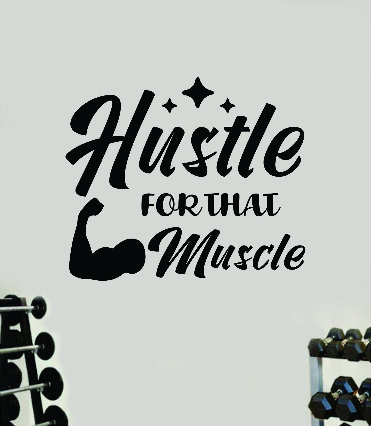 Hustle For That Muscle V2 Wall Decal Sticker Vinyl Art Wall Bedroom Room Decor Motivational Inspirational Teen Sports Gym Fitness Lift Health - brown