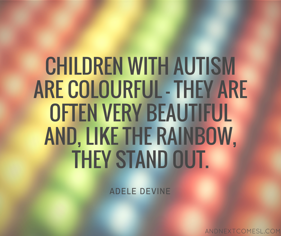 Inspirational Quotes About Positive: 8 More Inspirational Autism Quotes