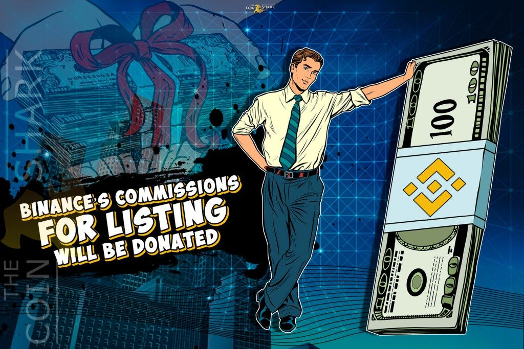 Binance's Commission Fees for Listing Will Be Spent for