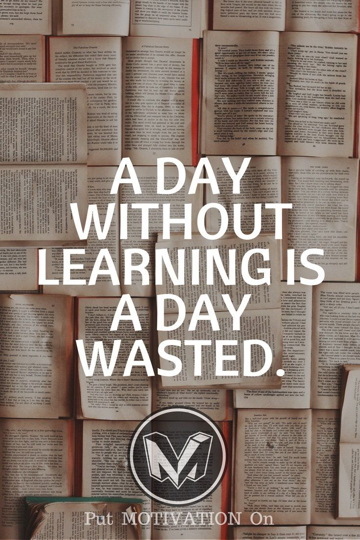 A day without learning is a day wasted