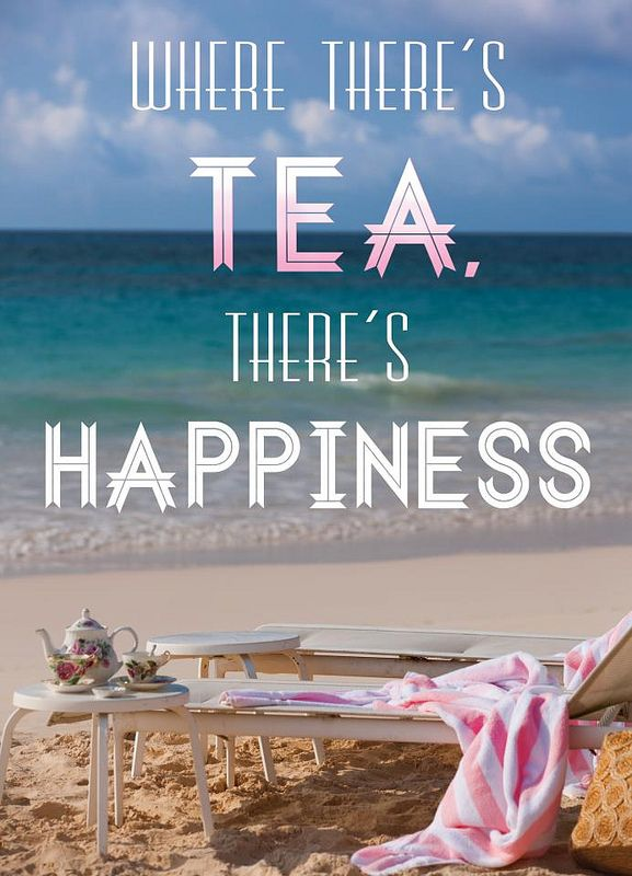 Image result for tea and vacation quote pic