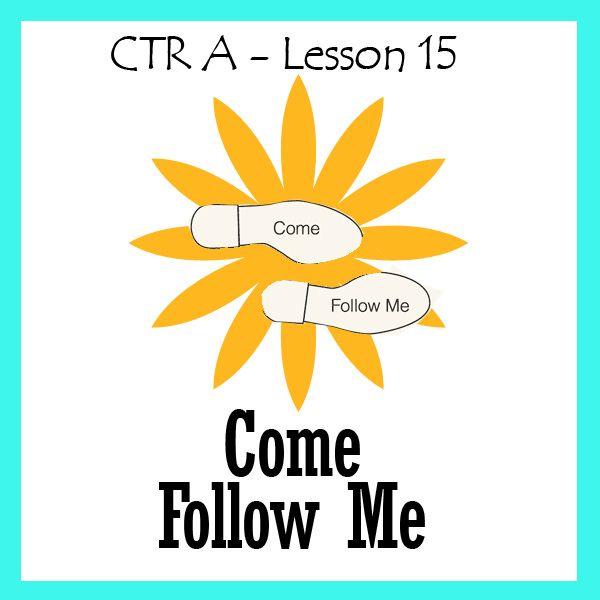 Lesson 15 Come Follow Me
