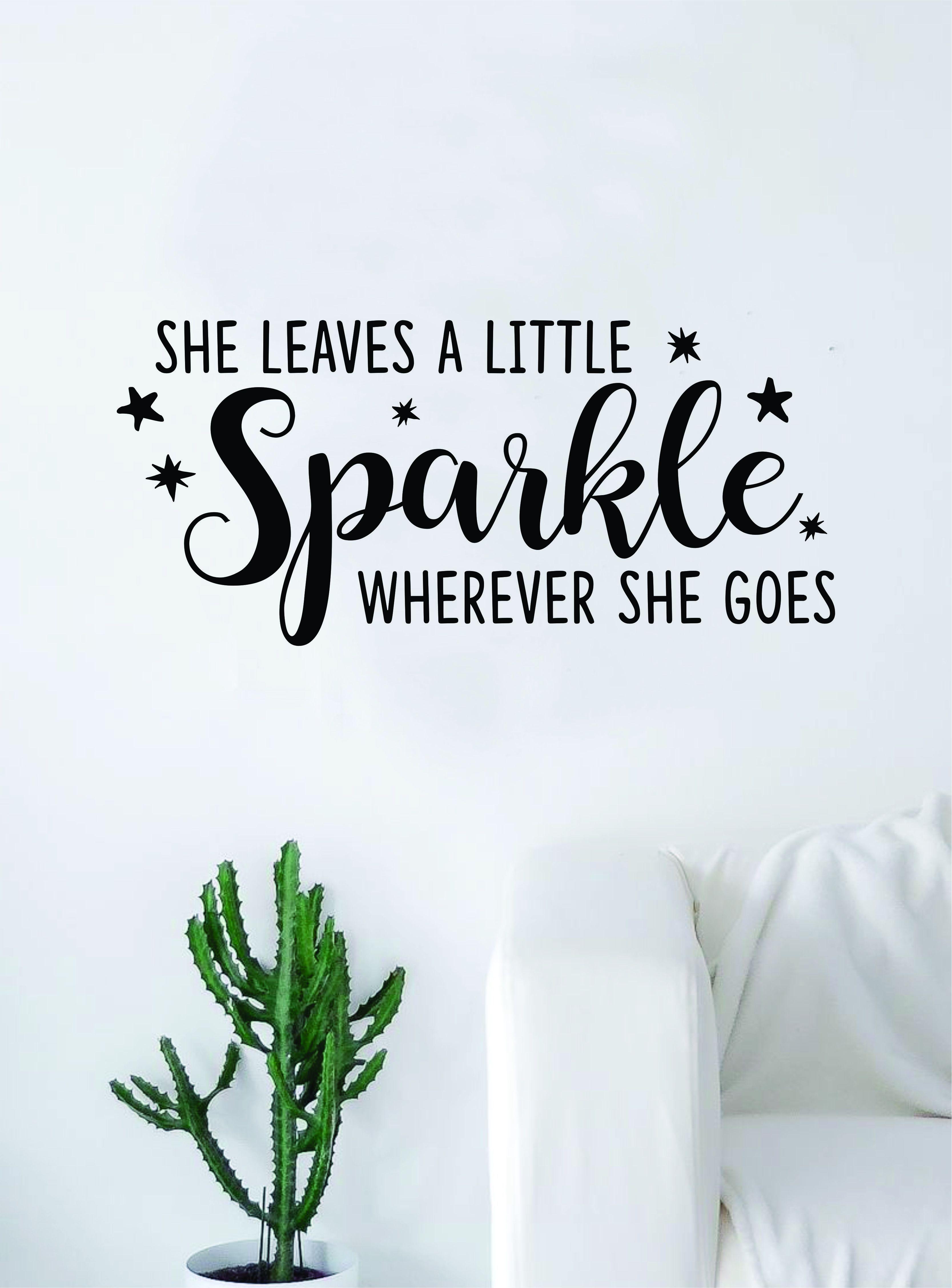 She leaves a little sparkle beautiful design decal sticker wall vinyl decor art teen nursery daughter girls