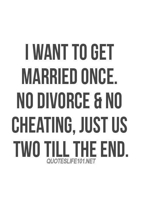 want to get married