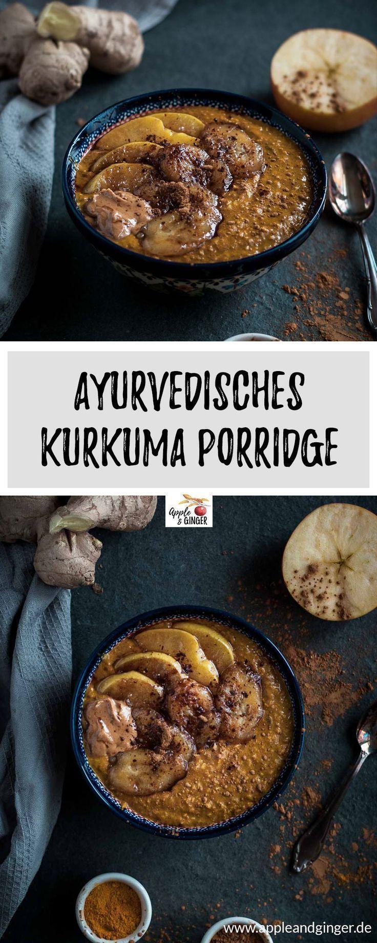 Ayurvedischer Kurkuma Porridge zum Frühstück- #Vegan #Laktosefrei #Vegetarisch #Zuckerfrei #ayurveda #porridge #oatmeal #frühstück- www.appleandginger.de #food breakfast vegetarian Ayurvedisches Frühstück: Porridge mit Kurkuma - Apple and Ginger